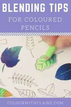 Lending tips for colouring with coloured pencils
