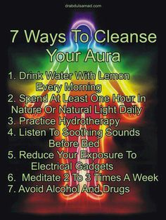 AURA - 7 Ways to Cleanse your Aura. Just Sensible & Simple Advice that Makes a Big Difference to your Life & Does Not Cost the Earth.