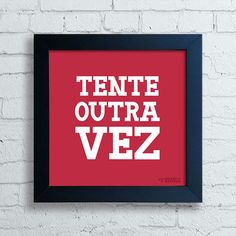 Quadro Tente Outra Vez - comprar online Free Instagram, Instagram Feed, Instagram Posts, Red Aesthetic, Make It Simple, How Are You Feeling, How To Make, Asian Dating, Tumbler