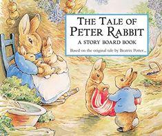 The Tale of Peter Rabbit Story Board Book: Beatrix Potter: 9780723244325 Beatrix Potter, Peter Rabbit Story, Peter Rabbit Books, Stieg Larsson, Albert Camus, Agatha Christie, Jane Austen, Coelho Peter, Rabbit Tale