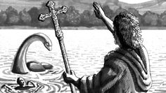 Early history of the Loch Ness Monster - St Columba banishes the monster Weird Creatures, Mythical Creatures, Loch Ness Monster Sightings, St Columba, Scottish Actors, The Loch, Lord, Catholic Saints, Sea Monsters