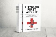 Thyroid First Aid Kit - THE BOOK! Now available on Amazon, Kindle, Barnes & Noble,and in our shop. Order your copy today!