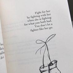 Truth #truth #truthbomb #truestory #listen #poetry #poetsofinstagram #poetryoninstagram #poetrybook #her #dontletgo #dontletthegoodonesgo #love #lovequotes #quoteoftheday #quotes #quotesaboutlife #instaquotes #quotesaboutlove #inspiration #fightforit #fightforlove #listentoyourheart #Regram via @amindfullofthoughts)