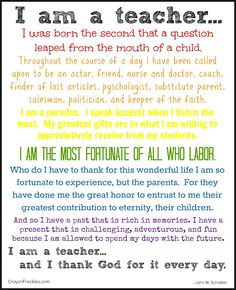 Wow if only every public school teacher felt and thought this way. I love this except I'm not a substitute parent I am both parent AND teacher. Among many, both public and not, who labor daily to train up our children for the future. Teacher Prayer, Teacher Poems, Teacher Humor, My Teacher, School Teacher, Teacher Appreciation, Teacher Stuff, Teacher Gifts, Goodbye Teacher