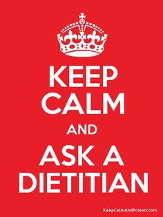 Keep calm and ask a dietitian! Dietitian Humor, Sports Dietitian, Registered Dietitian Nutritionist, Nutrition Tracker, Sports Nutrition, Health And Nutrition, Nutrition Resources, Nutrition Quotes, Eating Disorder Recovery