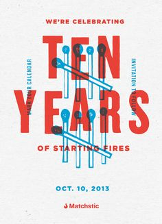 Ten years Matchstic poster by Jonathan Lawrence Graphic Design Layouts, Graphic Design Posters, Graphic Design Typography, Graphic Design Inspiration, Layout Design, Print Design, Typography Layout, Lettering, Tag Art