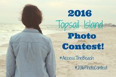 Photo Contest - Access the Beach Topsail Island North Carolina NC  Surf City, Topsail Beach, North Topsail Beach, Real Estate, Vacation Rentals, Long Term Rentals, Real Estate Boutique