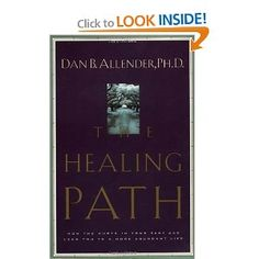 The Healing Path, Dan Allender.  One of the best books I have ever read.