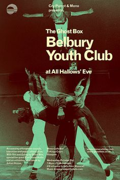 Julian House – Poster for Belbury Youth Club Typo Design, Web Design, House Design, Ghost Box, Pop Art Images, Primal Scream, Youth Club, Album Cover Design, Wow Art