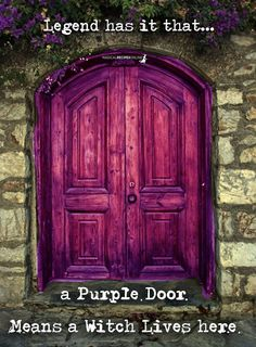 Legend has it that a purple door means a Witch lives here. Witch Cottage, Witch House, Pentacle, Renaissance, Wiccan Decor, Wiccan Crafts, Witch Quotes, Purple Door, White Witch