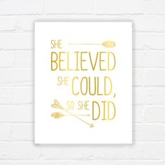 She believed she could - printable nursery art - printable faux gold wall art - printable wisdom - gold printable quote - INSTANT DOWNLOAD on Etsy, $5.00