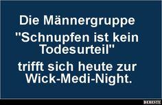 Die Männergruppe 'Schnupfen ist'..   DEBESTE.de, Lustige Bilder, Sprüche, Witze und Videos