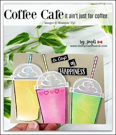 Coffee Cafe, Stampin Up, stampin with sandi, Canadian Stampin Up Demonstrator, Coffee cards, smoothie cards, stampin up card ideas. Coffee Cafe Bundle from Stampin Up