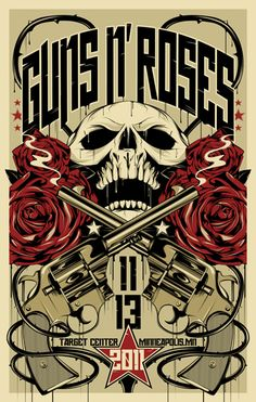 """Guns n' Roses"" Concert, November 2011 at 'Target Center', Minneapolis (MN) ~ Music Concert Poster. Poster Retro, Poster S, Guns N Roses, Heavy Metal, Rock And Roll, Concert Rock, Rock Band Posters, Fantasy Anime, Rock Y Metal"