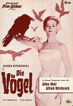 The Bird - die Vögel by Hitchcock, cover of german cinema magazine Illustrierte… 1980's Movies, Great Movies, Horror Movies, Film D, Film Movie, Alfred Hitchcock The Birds, Poster Ads, Movie Posters, Poster