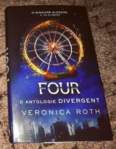 Four. O antologie Divergent de Veronica Roth
