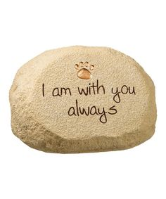 Another great find on #zulily! 'With You Always' Message Rock by Grasslands Road #zulilyfinds