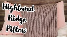 Crochet Pattern | Highland Ridge Pillow