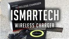 iSmarTech Wireless Charger Unboxing and Review