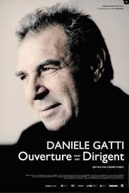 Watch Daniele Gatti - Ouverture voor een Dirigent Full Movie