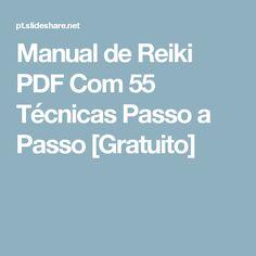 Manual de Reiki PDF Com 55 Técnicas Passo a Passo [Gratuito] Reiki Pdf, Chakras, Reiki Quotes, Reiki Symbols, Zen Yoga, Album, Health Fitness, Healing, Mindfulness