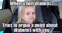 Type 1 Diabetes Memes — Um.. I think I know what I'm talking about.