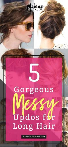updos for long hair | 5 Gorgeous Messy Updos For Long Hair