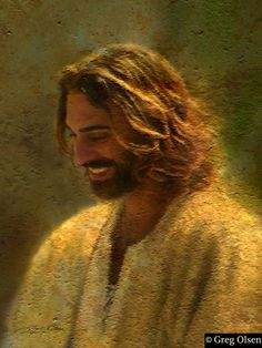 Joy of the Lord by Greg Olsen...I love images of Jesus smiling. You don't see them very often.