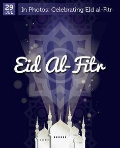 July 29 - Eid Al-Fitr