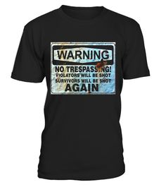 """# Vintage Rusty Sign Warning No Trespassing Cool Funny T-Shirt .  Special Offer, not available in shops      Comes in a variety of styles and colours      Buy yours now before it is too late!      Secured payment via Visa / Mastercard / Amex / PayPal      How to place an order            Choose the model from the drop-down menu      Click on """"Buy it now""""      Choose the size and the quantity      Add your delivery address and bank details      And that's it!      Tags: Old Rusty Antique…"""