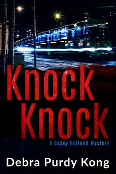 Buy Knock Knock: Casey Holland Mysteries, by Debra Purdy Kong and Read this Book on Kobo's Free Apps. Discover Kobo's Vast Collection of Ebooks and Audiobooks Today - Over 4 Million Titles! Great Books, My Books, Mystery Thriller, Book Cover Design, Knock Knock, Holland, Audiobooks, This Book, Kitten