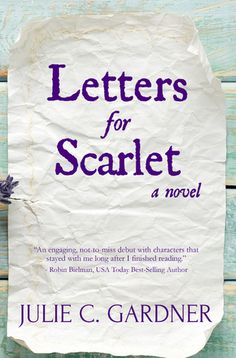 My Review of Letters for Scarlet, @juliecgardner's debut novel of two women separated by tragedy | The Fictional 100