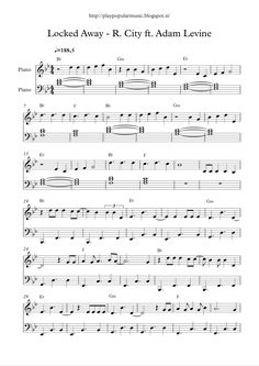 Free full piano sheet music: Locked Away – R. City ft. Adam Levine.pdf If I showed you my flaws, if I couldn't be strong, tell me hon...