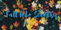 #scentsy #fallintoscentsy