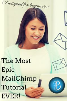 Blogging Tips | How to Blog | The Most Epic MailChimp Tutorial Ever!
