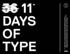 """Check out new work on my @Behance portfolio: """"36 (11) Days of Type"""" http://be.net/gallery/55222421/36-(11)-Days-of-Type"""
