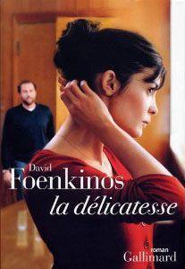 La délicatesse, David Foenkinos. Couverture tirée du film avec Audrey Tautou, François Damiens et Bruno Todeschini. $10.01 #books #valentines