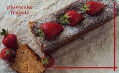 #plumcake #fragole e #cioccolato #ricettaveloce