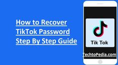 How To Change Tiktok Password How To Recover Tiktok Password Step By Step Guide Passwords Step Guide Guide