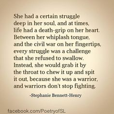 She had a certain struggle deep in her soul #stephaniebennetthenry #poem #poetry