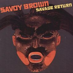 savoy brown the blues keep holding album covers