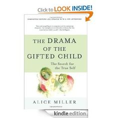 Amazon.com: The Drama of the Gifted Child: The Search for the True Self, Revised Edition eBook: Alice Miller: Kindle Store