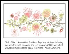 Telling quote on the situation of #PM Julia Gillard and #Misogyny  #ausvotes