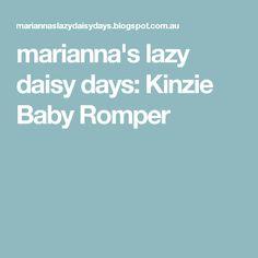 marianna's lazy daisy days: Kinzie Baby Romper