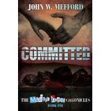 Committed (The Michael Doyle Chronicles) (Kindle Edition)By John W. Mefford