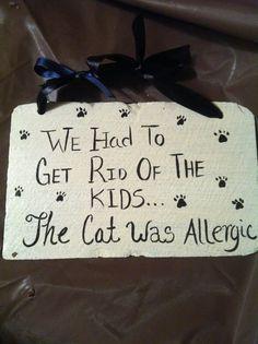 Home Decor, Cat sayings, Cat Sign, Pet decor, Pet Signs