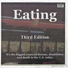 Its the biggest cause of disease, disabilities and death in the U.S. today. quot;A mind-blowing video experience that will forever change the way you think about food.quot; - Joel Fuhrman, M.D., author of quot;Eat to Livequot; quot;Eating is a brilliant program.quot; - Neal Barnard,