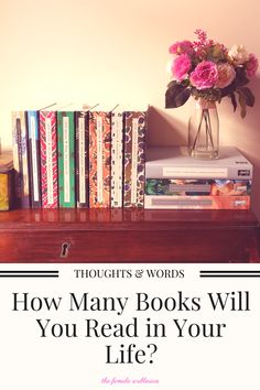 How Many Books Will You Read In Your Life?