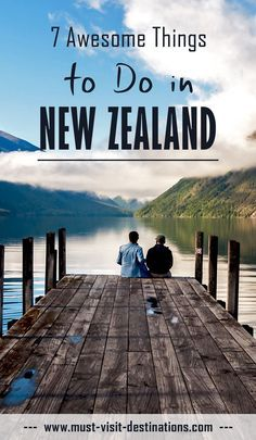 7 Awesome Things to Do in New Zealand #travel #newzealand