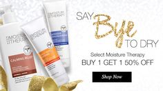 Say Bye To Dry with Moisture Therapy skincare products.  Buy 1 Get 1 50% off. Shop now. youravon.com/taylorenterprises
